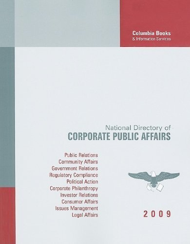 National Directory of Corporate Public Affairs 2009: A Profile of the Public and Government Affairs Programs and Executives in America's Most Influential Corporations - Gardens Store Mall Directory