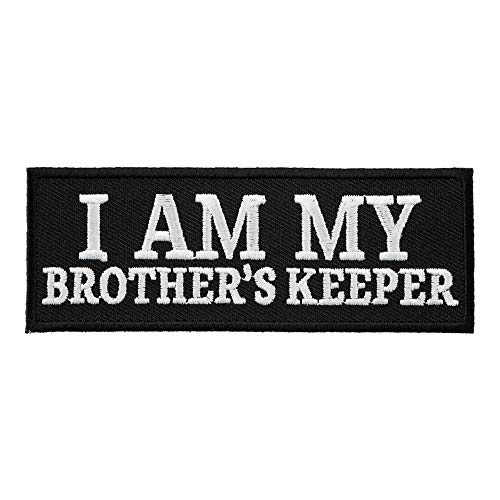 - I Am My Brother's Keeper B & W Patch, Biker Sayings Patches