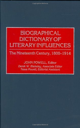 Download Biographical Dictionary of Literary Influences: The Nineteenth Century, 1800-1914 Pdf
