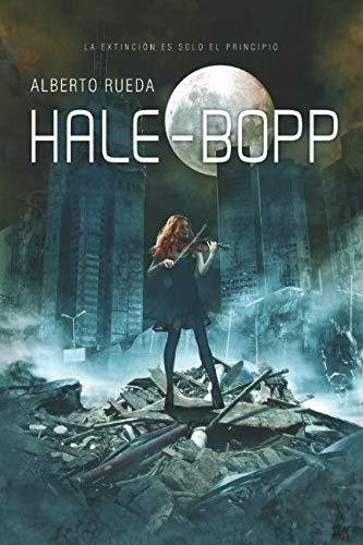 Hale-Bopp (Spanish Edition): Alberto Rueda: 9788416912445: Amazon.com: Books
