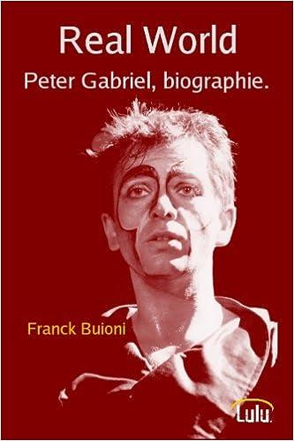 Téléchargement Real World Peter Gabriel, biographie. epub pdf