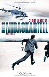 Das Midas-Kartell: Thriller