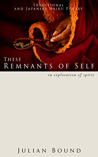 These Remnants of Self (Poetry by Julian Bound Book for sale  Delivered anywhere in USA