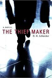 The Thief Maker: A Novel
