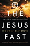 img - for The Jesus Fast: The Call to Awaken the Nations book / textbook / text book