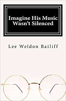 Book Imagine His Music Wasn't Silenced: Volume 1 (It's About Time)