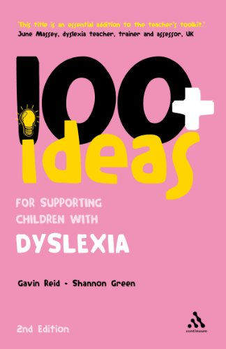 100+ Ideas for Supporting Children with Dyslexia (100 Ideas for Teachers)