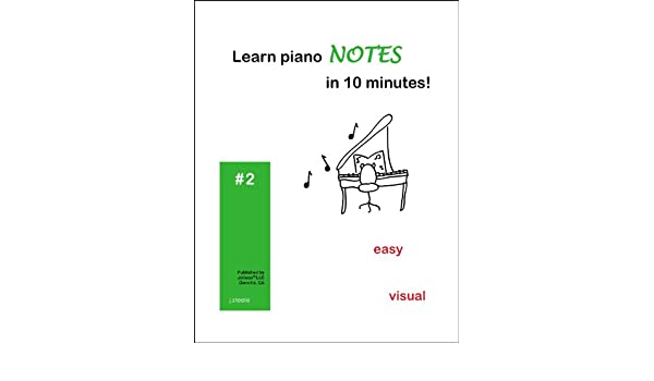 Learn piano NOTES in 10 minutes! (English Edition) eBook: J Steele ...