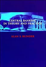 Central Banking in Theory and Practice (text only) by A.S.Blinder