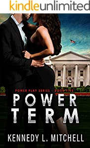 Power Term: A Secret Service Romantic Suspense Series (Power Play Book 5)