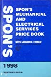 Spon's Mechanical and Electrical Services Price Book 1998, , 0419230807