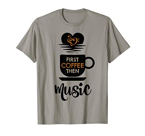 First Coffee Then Music Treble Clef Bass Clef Heart T-Shirt