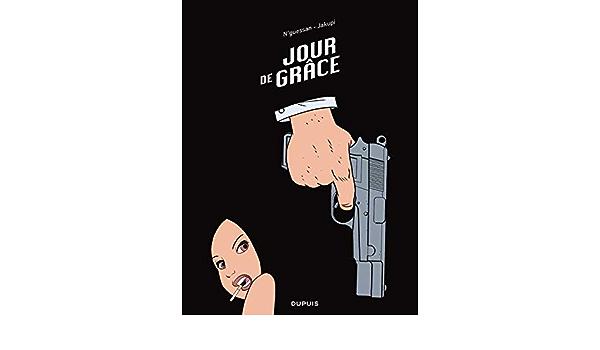 Jour de grâce - tome 1 - Jour de grâce: Amazon.es: Jakupi ...