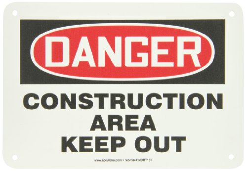 "Accuform Signs MCRT101VP Plastic Safety Sign, Legend""DANGER CONSTRUCTION AREA KEEP OUT"", 7"" Length x 10"" Width x 0.055"" Thickness, Red/Black on White"