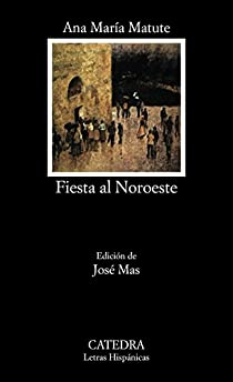 Fiesta al Noroeste par María Matute