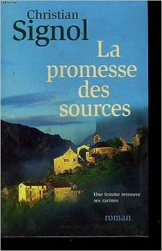 Amazon Fr La Promesse Des Sources Livres