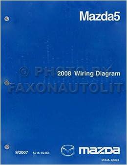 [SCHEMATICS_44OR]  2008 Mazda 5 Wiring Diagram Original: Mazda: Amazon.com: Books | Mazda5 Audio Wiring Diagram |  | Amazon.com