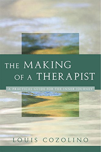 The Making of a Therapist (Norton Professional Books)