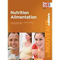 Nutrition Alimentation 1re Tle Bac Pro