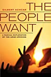 The People Want: A Radical Exploration of the
