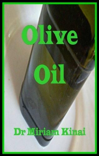 Olive Oil (Carrier Oils Book 11)