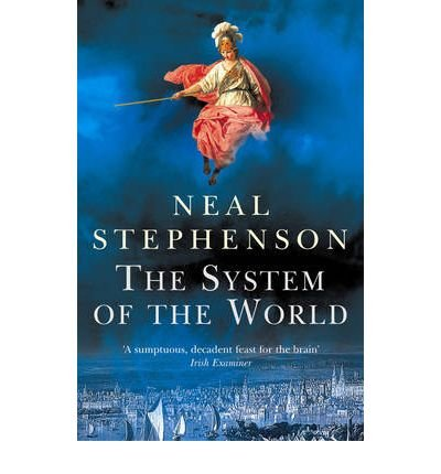 Read Online [The System of the World] (By: Neal Stephenson) [published: October, 2005] pdf