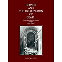 "Bernini and the Idealization of Death: The ""Blessed Ludovica Albertoni"" and the Altieri Chapel"