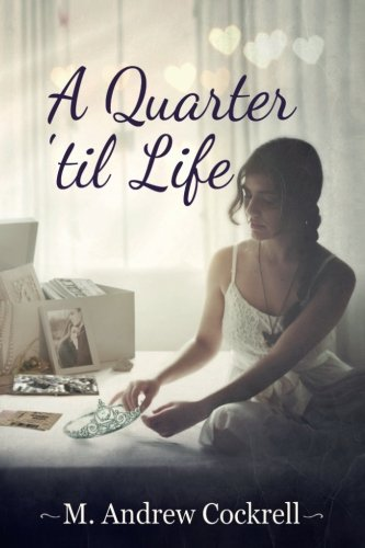 A Quarter 'til Life