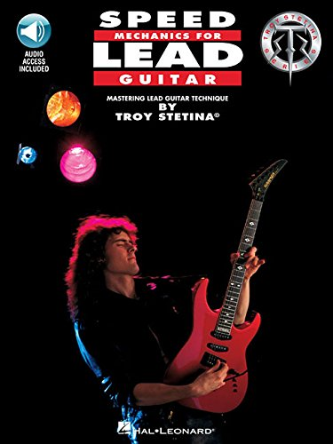 (Speed Mechanics for Lead Guitar (Troy Stetina) )