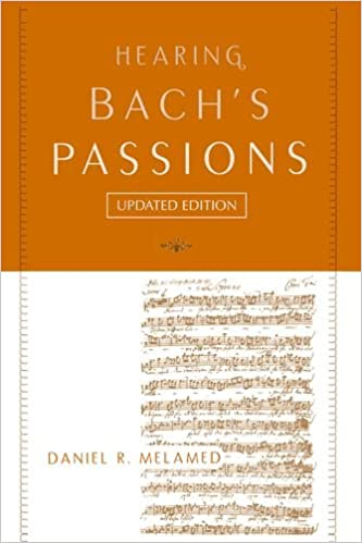 Hearing Bachs Passions