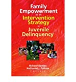 img - for Family Empowerment as an Intervention Strategy in Juvenile Delinquency (Hardback) - Common book / textbook / text book