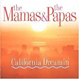 California Dreamin by Mamas & Papas (1997-08-02)