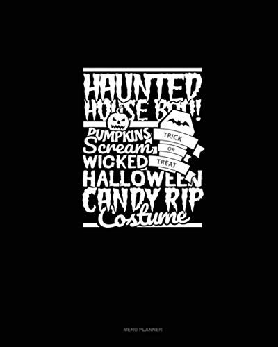 Haunted House Boo! Pumpkins Scream Trick or Treat Wicked Halloween Candy Rip Costume: Menu Planner -