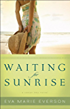 Waiting for Sunrise (The Cedar Key Series Book #2): A Cedar Key Novel