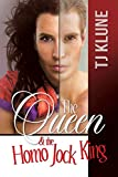The Queen & the Homo Jock King (At First Sight Book 2)