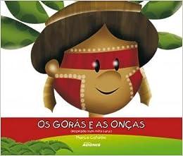 Os Goras e As Onças - Livros na Amazon Brasil- 9788587645890 609d5818e3e