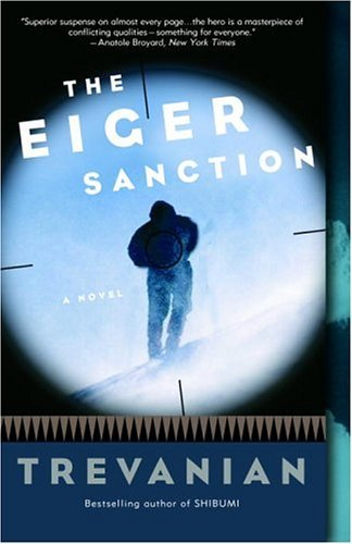 The Eiger Sanction: A Novel cover
