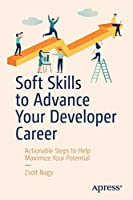 Soft Skills to Advance Your Developer Career Front Cover