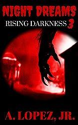 Rising Darkness (Night Dreams #3)