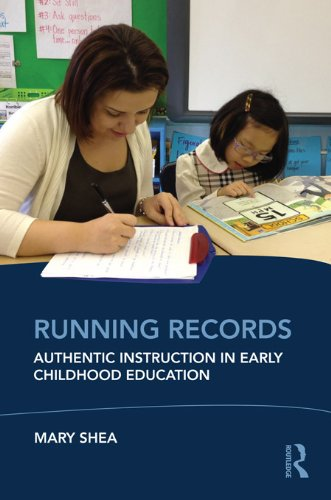 Download Running Records: Authentic Instruction in Early Childhood Education Pdf
