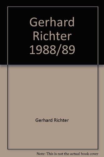 Gerhard Richter 1988/89 : Museum Boymans-van Beuningen, 15/10-3/12, 89 (Dutch Edition)
