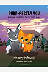 Purr-fectly You: Color your friends from the Purr-fectly series Paperback
