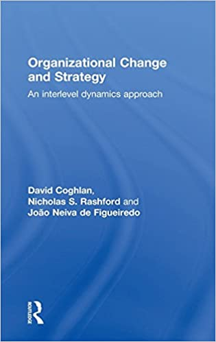 organizational change and strategy coghlan david rashford nicholas s