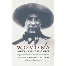 Wovoka and the Ghost Dance (Expanded Edition)
