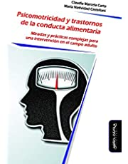 Psicomotricidad y trastornos de la conducta alimentaria (Psicomotricidad, cuerpo y movimiento)
