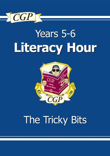 KS2 English Literacy Hour the Tricky Bits - Years 5-6