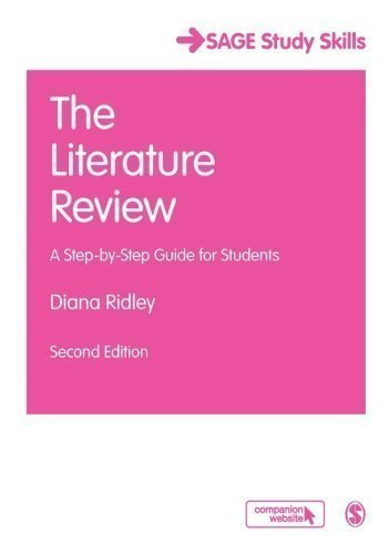 The Literature Review: A Step-by-Step Guide for Students (SAGE Study Skills Series) of Ridley, Diana 2nd (second) Edition on 23 July 2012