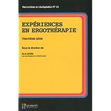Expériences En Ergothérapie Trentième Série