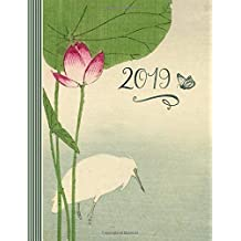 2019: Weekly Planner Calendar Journal - Schedule Organizer For Women - 12 Month 52 Weeks Plus Ruled Pages - Japanese Vintage Lotus Flower And Crane