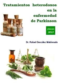 Tratamientos heterodoxos en la enfermedad de Parkinson: Edición 2013